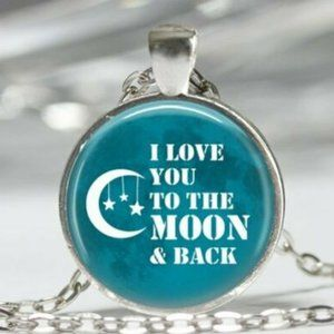 Necklace- NEW- I Love You to the Moon and Back